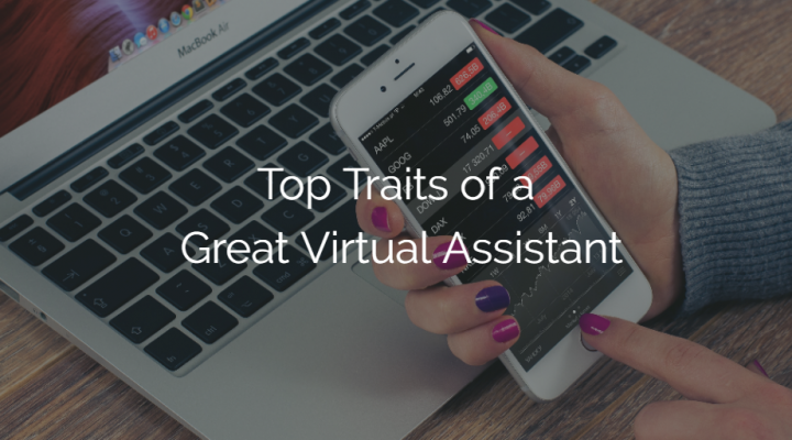 Top traits of a great virtual assistant