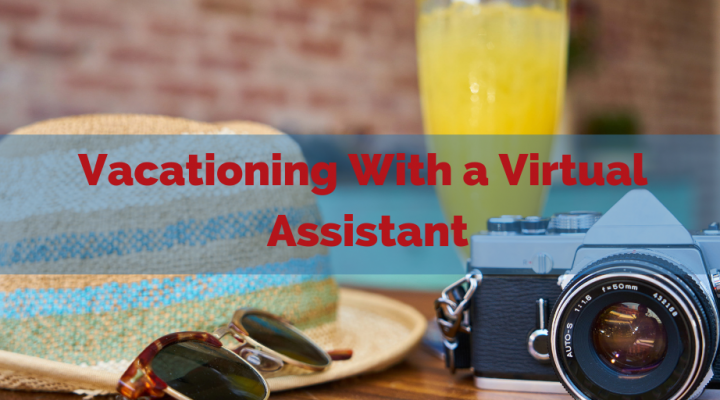 Vacationing With A Virtual Assistant